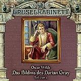 Gruselkabinett – Folge 37 – Das Bildnis des Dorian Grey Teil 2