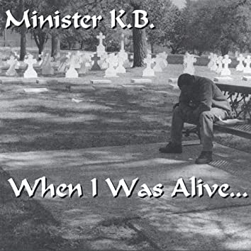 When I Was Alive
