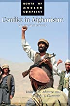 Conflict in Afghanistan: An Encyclopedia (Roots of Modern Conflict)