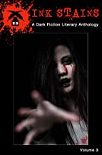 Ink Stains, Volume 3: A Dark Fiction Literary Anthology