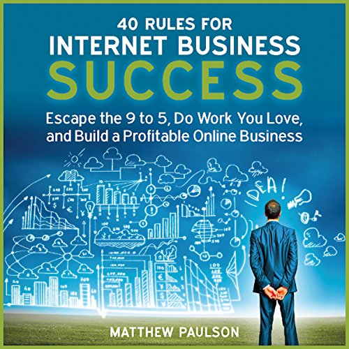 40 Rules for Internet Business Success audiobook cover art