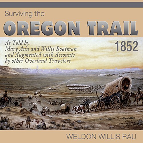 Surviving the Oregon Trail, 1852 audiobook cover art