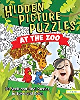 Hidden Picture Puzzles at the Zoo: 50 Seek-and-Find Puzzles to Solve and Color