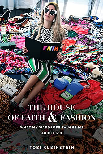The House of Faith and Fashion: What my wardrobe taught me about G-d (English Edition)