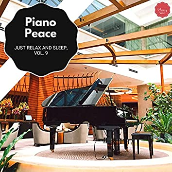 Piano Peace - Just Relax And Sleep, Vol. 9