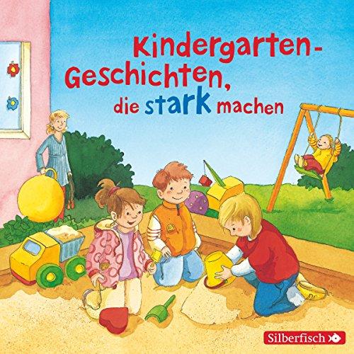 Kindergarten-Geschichten, die stark machen audiobook cover art