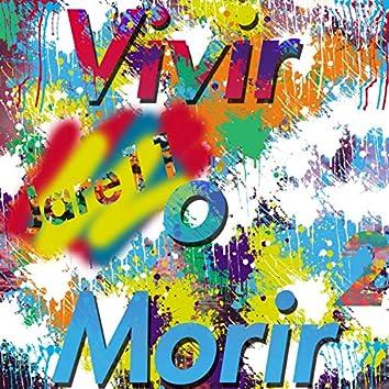 Vivir o Morir (Versión 2)