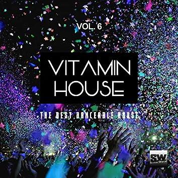 Vitamin House, Vol. 6 (The Best Danceable House)