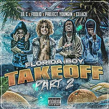 Florida Takeover Pt 2 (feat. Foolio, Cojack)
