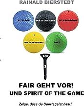 Fair geht vor! Und Spirit of the game (German Edition)