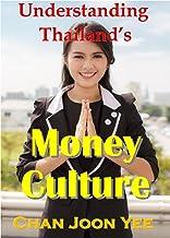 Understanding Thailand`s Money Culture