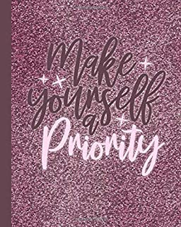 Make Yourself A Priority: 90 Day Action Planner -My Next 90 Days