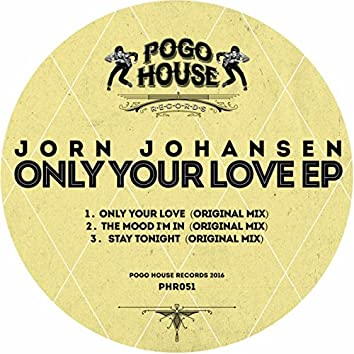 Only Your Love EP