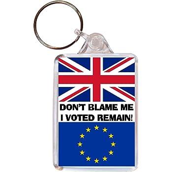 Don't Blame Me, I Voted Remain - Double Sided Large Keyring Referendum/Brexit/European Union EU Vote Yes/No
