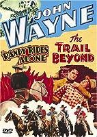 John Wayne: Randy Rides Alone / The Trail Beyond [DVD]