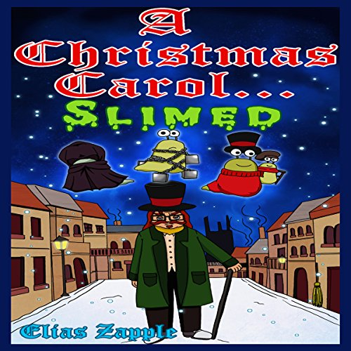A Christmas Carol.... Slimed cover art
