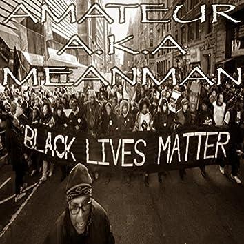 "Black Live Matter ""Blm"""