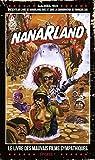 Nanarland, le livre des mauvais films sympathiques - EPISODE 1