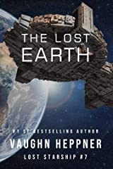 The Lost Earth (Lost Starship Series Book 7) Kindle Edition