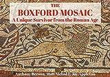 The Boxford Mosaic: A Unique Survivor from the Roman Age