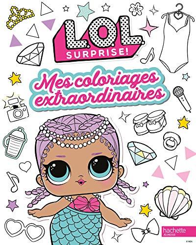 L.O.L. Surprise ! - Coloriages extraordinaires