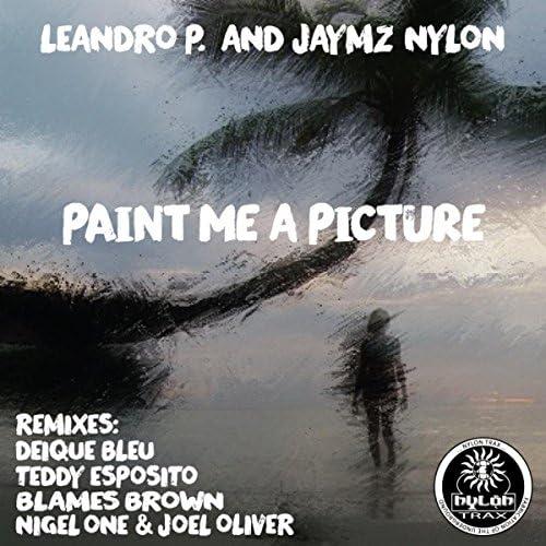 Leandro P. & Jaymz Nylon
