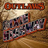 The Outlaws: Dixie Highway (Audio CD (Digipack))