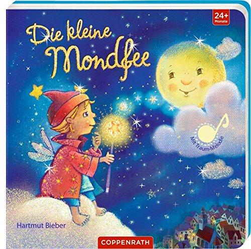 Die kleine Mondfee: Mit Traum-Melodie