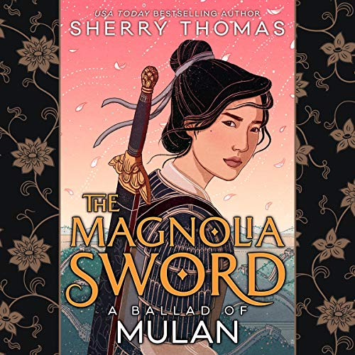 The Magnolia Sword Audiobook By Sherry Thomas cover art