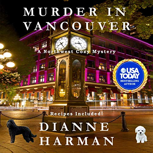 Murder in Vancouver: A Northwest Cozy Mystery audiobook cover art