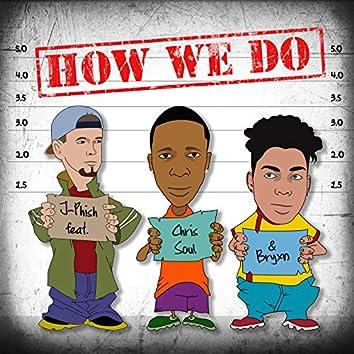 How We Do