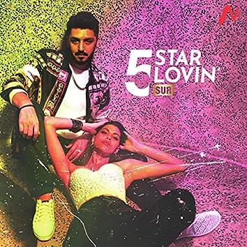 5 Star Lovin'