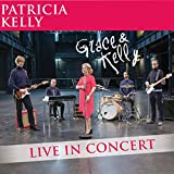 Grace & Kelly (Live In Concert)
