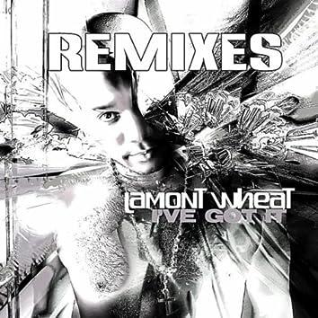 I've Got It (Remixes)