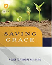 Saving Grace Participant Workbook: A Guide to Financial Well-Being