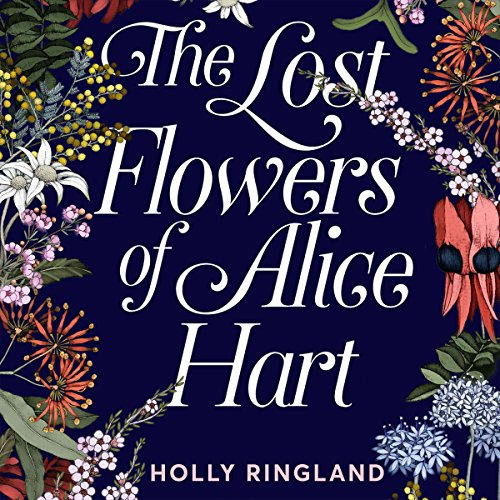 The Lost Flowers of Alice Hart cover art