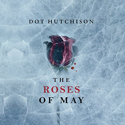 The Roses of May audiobook cover art