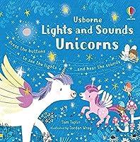 Lights and Sounds Unicorns (Sound and Light Books)
