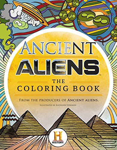 Ancient Aliens™ - The Coloring Book
