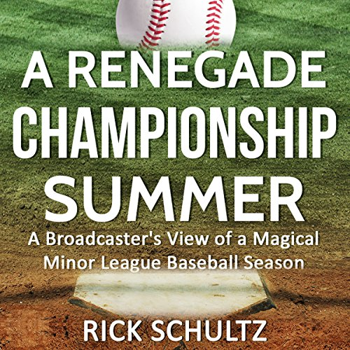 A Renegade Championship Summer cover art