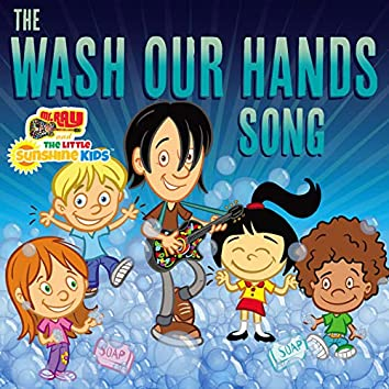 The Wash Our Hands Song