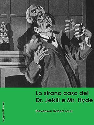 Stevenson. Lo strano caso del Dr. Jekill e Mr. Hyde (LeggereGiovane)