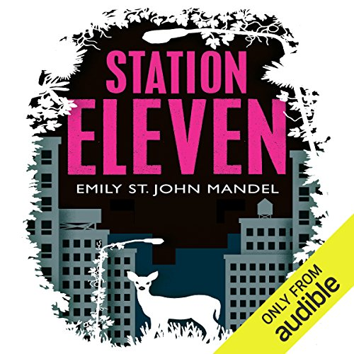 Station Eleven                   By:                                                                                                                                 Emily St John Mandel                               Narrated by:                                                                                                                                 Jack Hawkins                      Length: 10 hrs and 9 mins     169 ratings     Overall 4.2