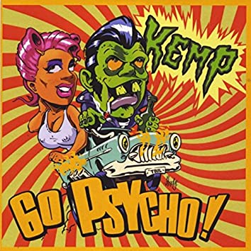 Go Psycho!