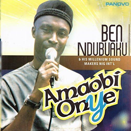 Ben Ndubuaku feat. Millenium Sound Makers Nig Int'l