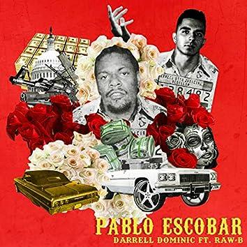 Pablo Escobar (feat. Raw - B)