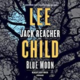 Blue Moon - A Jack Reacher Novel - Random House Audio - 29/10/2019
