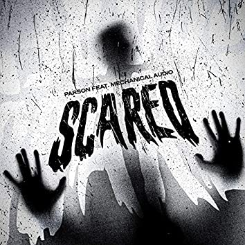 Scared (feat. Mechanical Audio)