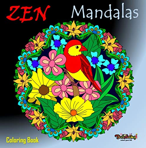 Zen Mandalas : Coloring Book: Adult coloring book with 25 flowers mandalas - stress relief coloring book, calm and serenity (English Edition)