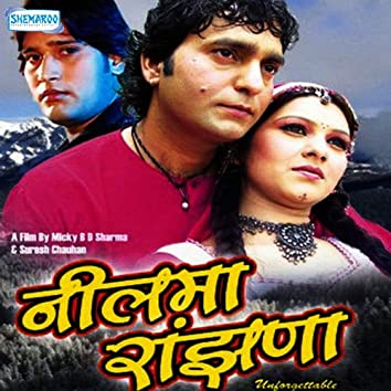 Neelma Ranjhana (Original Motion Picture Soundtrack)
